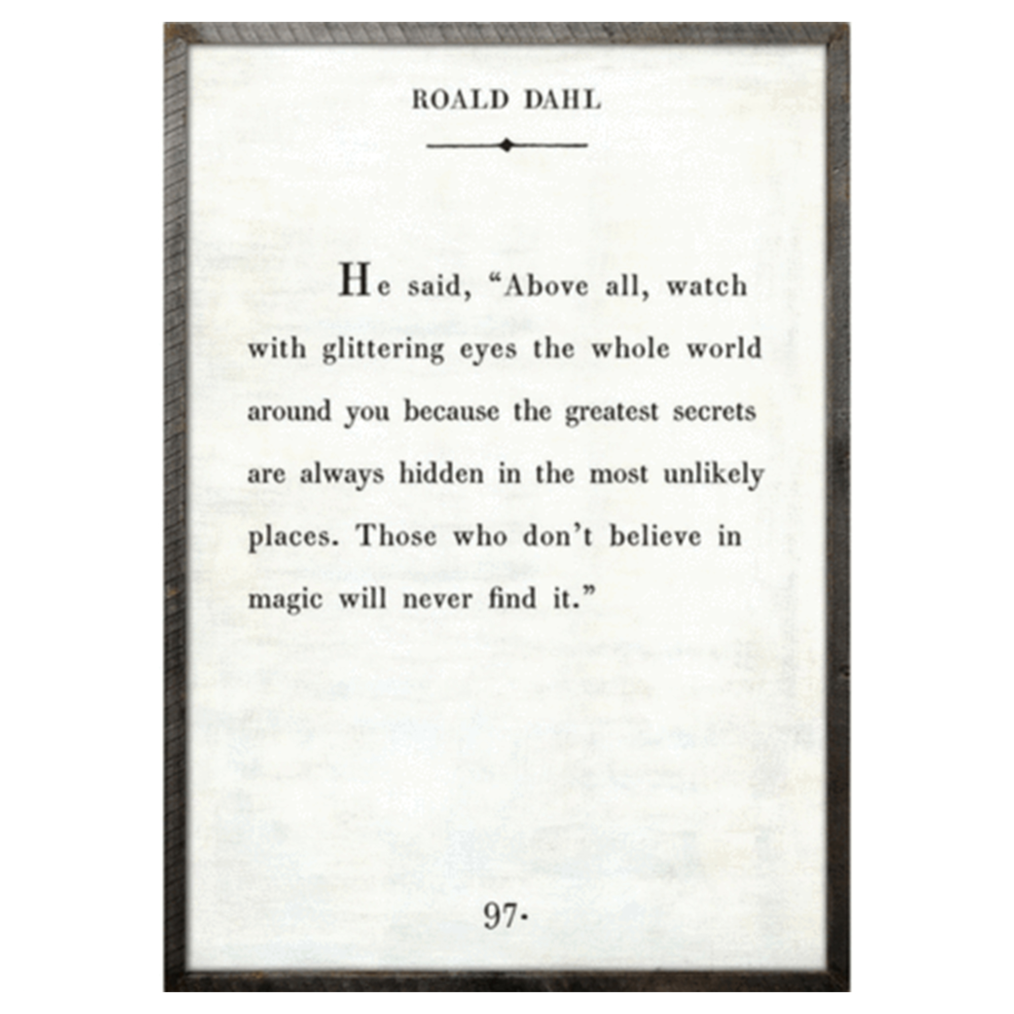 Roald Dahl Quote Print in Reclaimed Wood Frame